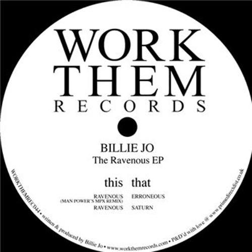 Billie Jo - The Ravenous EP [Work Them Records]