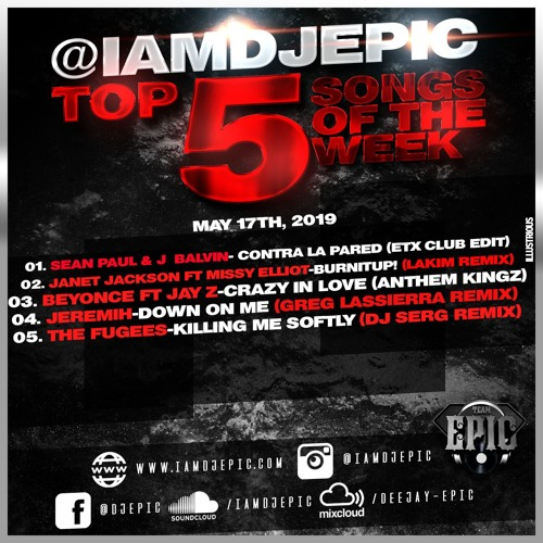 iamdjepic Top 5 | May 17, 2019 by iamdjepic | DJ Epic | Free