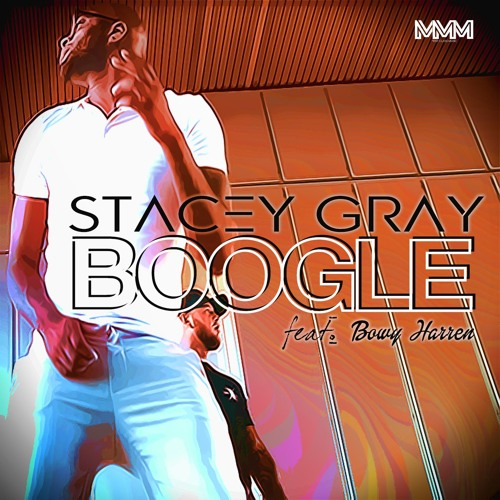 Stacey Gray - Boogle Ft. Bowy Harren (radio)