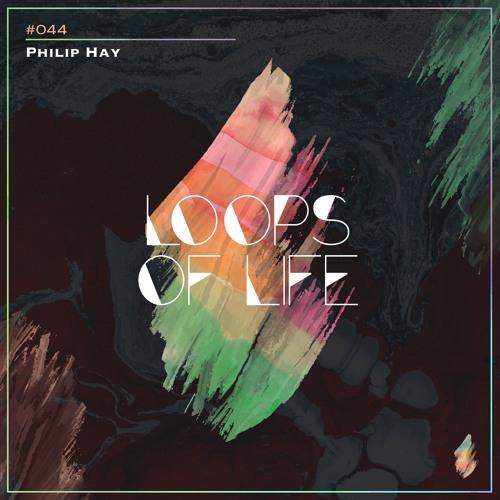 Loops of Life_#044 - Philip Hay
