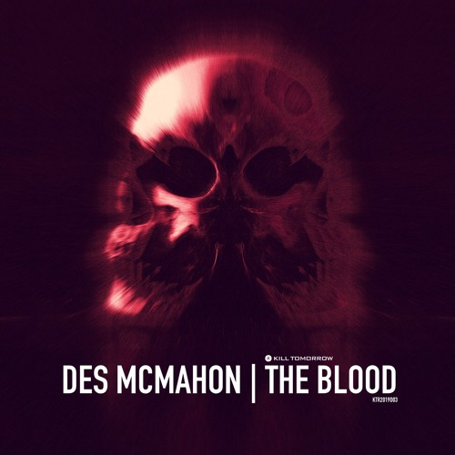 Des McMahon - The Blood (Original Mix)