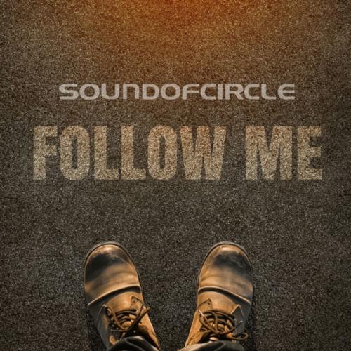 Follow Me - SOUNDOFCIRCLE