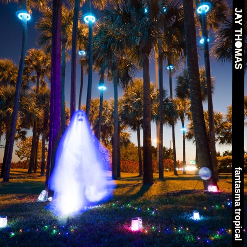 Jay Thomas - Fantasma Tropical
