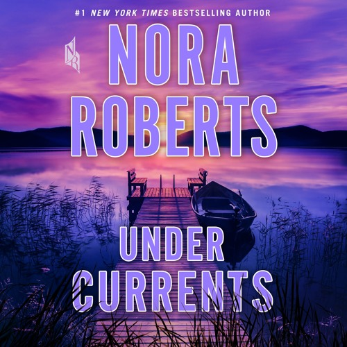 Under Currents by Nora Roberts: Chapter 1