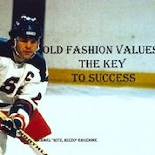 Old Fashion Values: the key to success