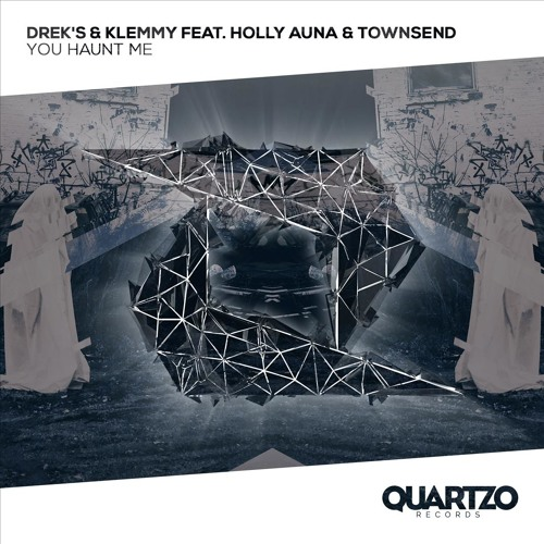DREK'S & Klemmy feat. Holly Auna & Townsend - You Haunt Me