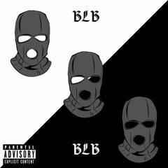 BLB - Loki952 ft OOO Andre,OOOJordan