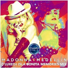 Medellin - Isla Bonita Memories Remix