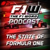 The F1 Word Podcast Episode 2: The State Of Formula One