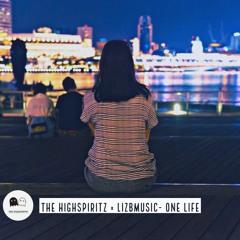 The Highspiritz × Lizbmusic - One Life (Original Mix)
