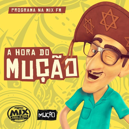 A Hora do Mução - Rádio Mix - 16.05.19