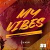 My Vibes #1 (Bonus)