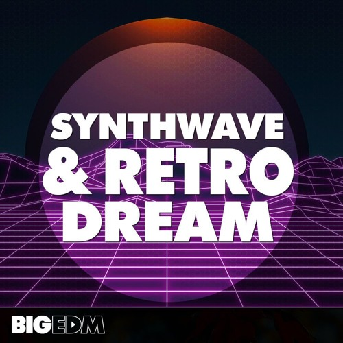 1.5 GB Of Kits Serum Presets & Melodies | Synthwave & Retro Dream