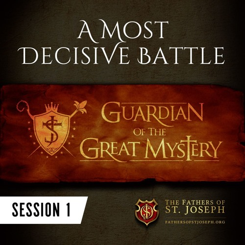 A MOST DECISIVE BATTLE  |  GUARDIAN OF THE GREAT MYSTERY