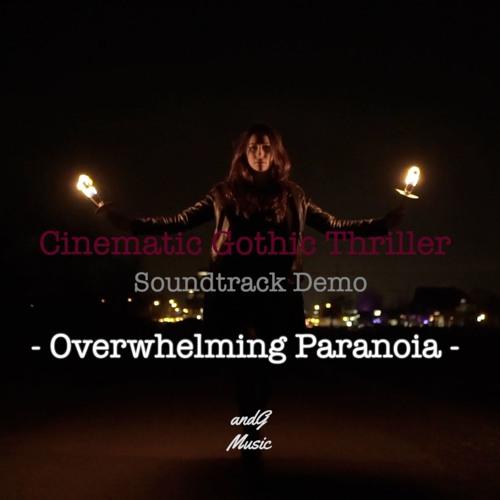 Overwhelming Paranoia - Cinematic Gothic Thriller
