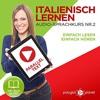 Italienisch Lernen – Einfach Lesen | Einfach Hören | Paralleltext [Italian Audio Course No. 2, Easy