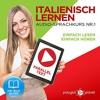 Italienisch Lernen: Einfach Lesen, Einfach Hören [Learn Italian: Easy Reading, Easy Listening] By Po