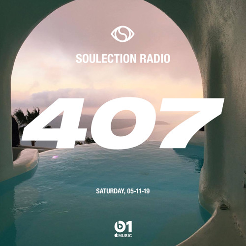 Soulection Radio Show #407