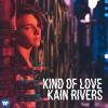 Download Kind Of Love Mp3