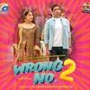 Tu Hi Har Rang Mein   Wrong No. 2   Ali Tariq