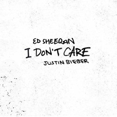 Ed Sheeran & Justin Bieber - I Don't Care (Official Audio) [HQ]