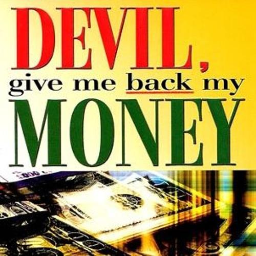 Episode 6405 - Devil! - Give me back my money! - Dr. Dale Sides