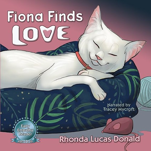 Try a Sample of Fiona Finds Love, A Story of a Stray Kitty & Her Kittens