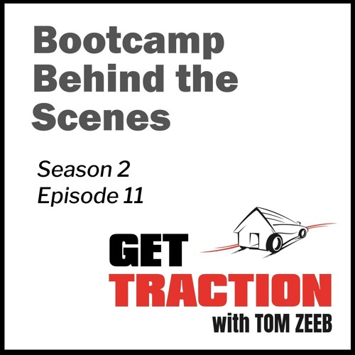Ep. 11 - Bootcamp Behind the Scenes