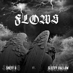 Flows (feat. Sleepy Hallow)