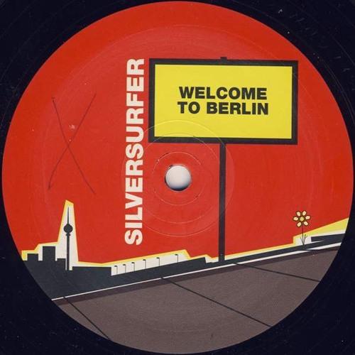 Welcome to Berlin - Silversurfer
