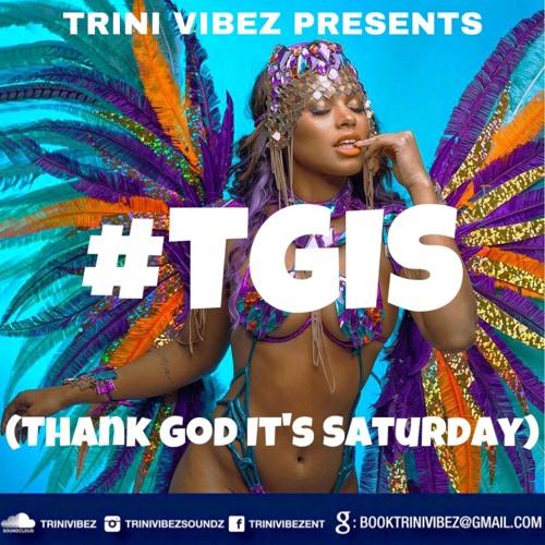 #TGIS (THANK GOD ITS SATURDAY)