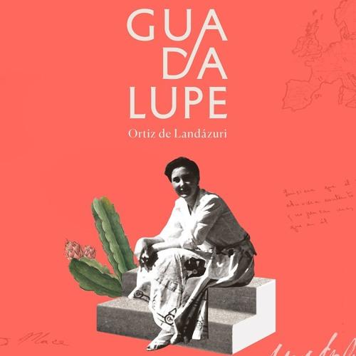 Rezar por intercesión de la beata Guadalupe Ortiz de Landázuri