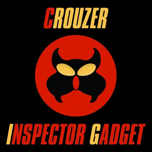 Crouzer Inspector Gadget Original Mix Free Download By Crouzer