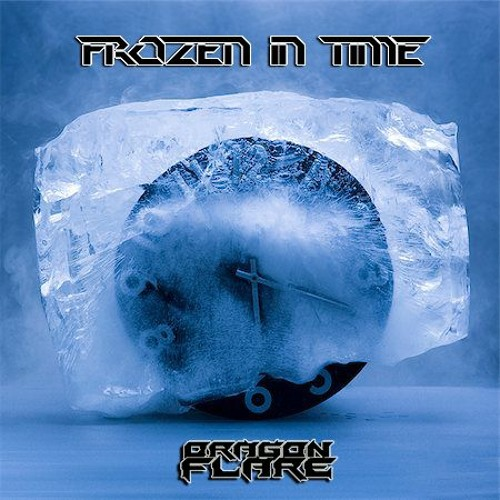 Dragon Flare - Frozen In Time
