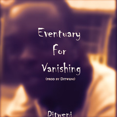 Eventuary For Vanishing