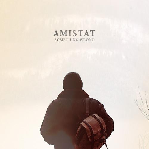 Amistat - Something Wrong - Acoustic