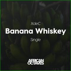 Banana Whiskey