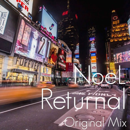 Returnal feat NoeL(Original Mix Less Main Vocal Mix)
