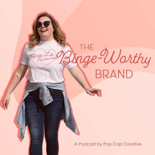 Binge-Worthy Brand Intro Episode