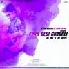 Para Desi Chadhei(FT. MK MUKESH) Remix DJ Happy x DJ 2BU