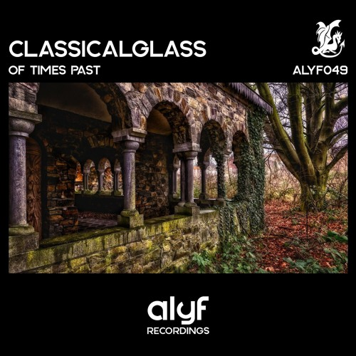 ClassicalGlass - Of times Past (NOW ON CD!)