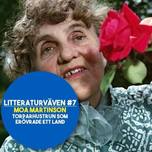 #7 Moa Martinson: Torparhustrun Som Erövrade Ett Land