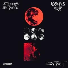 ATLiens & Blanke - Contact (Loskies Flip)