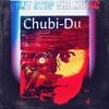 Chubi - Du - You Dance To Music