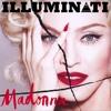 Madonna - Illuminati (Rudy Nicoletti Remix)