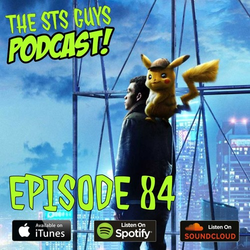 The STS Guys - Episode 84: Gotta Catch Em All