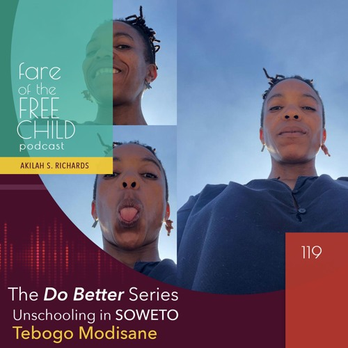 Ep 119: Educating the World to Our Children (Soweto)