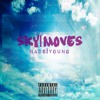 Sky Moves (Prod. Nads Young)