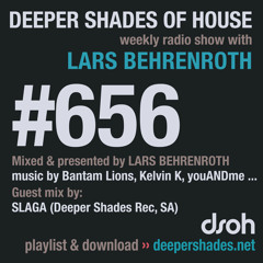 DSOH #656 Deeper Shades Of House w/ guest mix by SLAGA