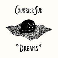 Courrier Sud - Dreams